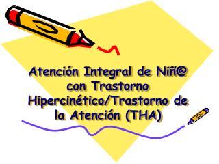 Atenci n Integral de Ni  con Trastorno Hipercin tico