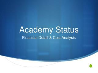 Academy Status
