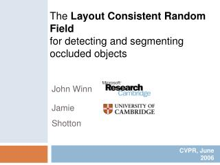 The Layout Consistent Random Field for detecting and segmenting occluded objects