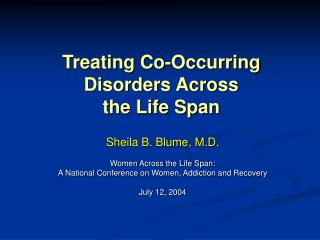 Treating Co-Occurring Disorders Across  the Life Span