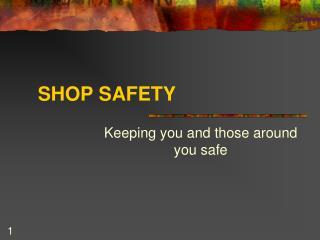SHOP SAFETY