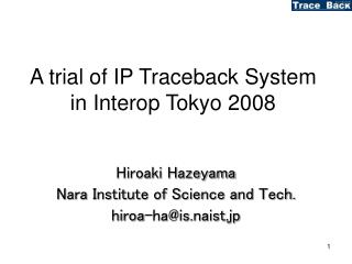 A trial of IP Traceback System in Interop Tokyo 2008