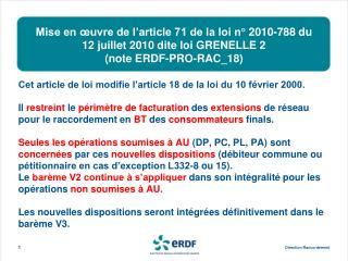 Mise en  uvre de l article 71 de la loi n  2010-788 du 12 juillet 2010 dite loi GRENELLE 2  note ERDF-PRO-RAC_18
