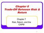 Chapter 6 Trade-Off Between Risk  Return