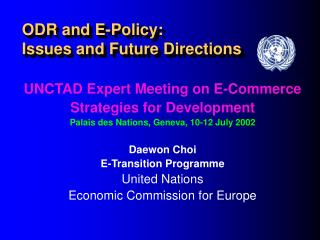 ODR and E-Policy:  Issues and Future Directions
