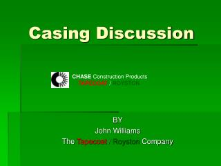 Casing Discussion