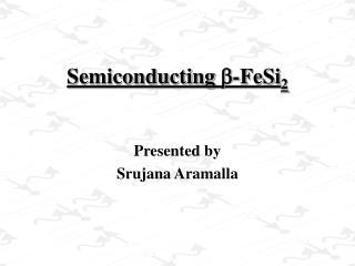 Semiconducting -FeSi2