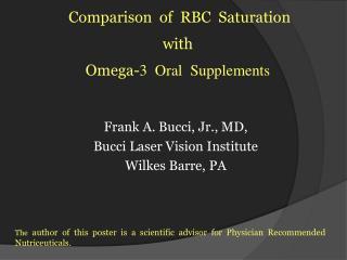 Frank A. Bucci, Jr., MD,   Bucci Laser Vision Institute Wilkes Barre, PA