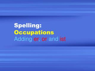 Spelling: Occupations