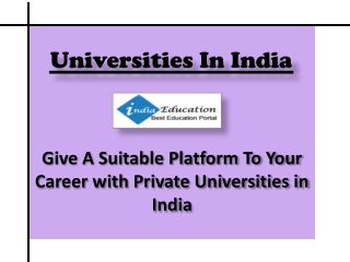 Give A Suitable Platform To Your Career with Private Univers