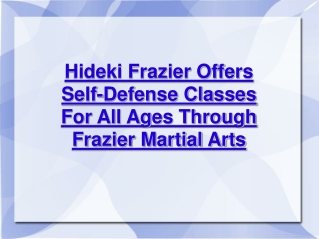 hideki frazier offers self-defense classes