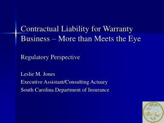 Contractual Liability for Warranty Business   More than Meets the Eye   Regulatory Perspective
