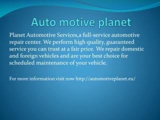 Auto motive planet