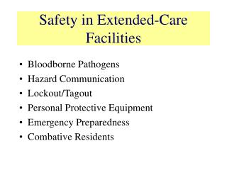 Safety in Extended-Care Facilities
