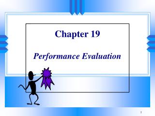 Chapter 19  Performance Evaluation