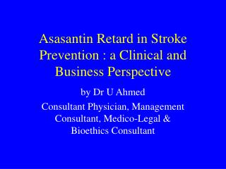 Asasantin Retard in Stroke Prevention : a Clinical and Business Perspective