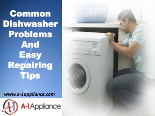 Common Dishwasher Problems and its Repairing Help