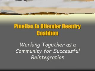 Pinellas Ex Offender Reentry Coalition