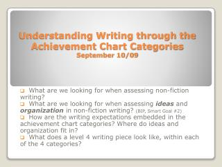 Understanding Writing through the Achievement Chart Categories September 10