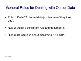 General Rules for Dealing with Outlier Data