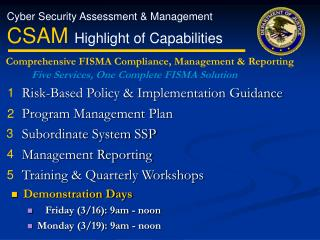 Risk-Based Policy  Implementation Guidance    Program Management Plan    Subordinate System SSP    Management Reporting
