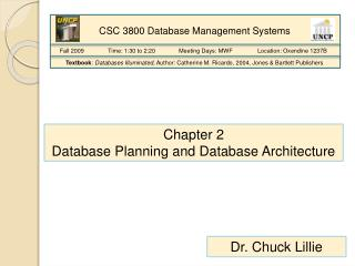 Chapter 2 Database Planning and Database Architecture