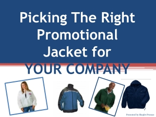 How To Choose A Promotional Jacket