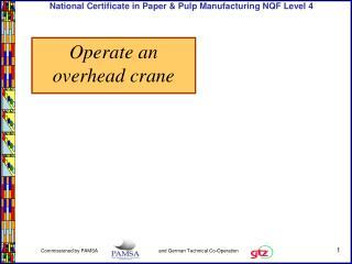 Operate an overhead crane