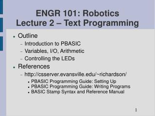 ENGR 101: Robotics Lecture 2   Text Programming
