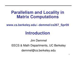 Parallelism and Locality in Matrix Computations  cs.berkeley
