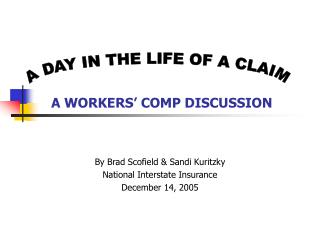 A WORKERS  COMP DISCUSSION