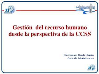 Gesti n  del recurso humano desde la perspectiva de la CCSS
