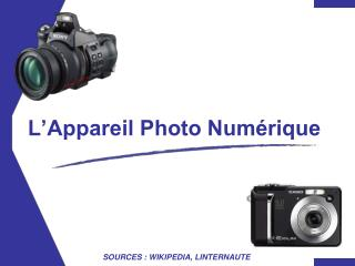 L Appareil Photo Num rique