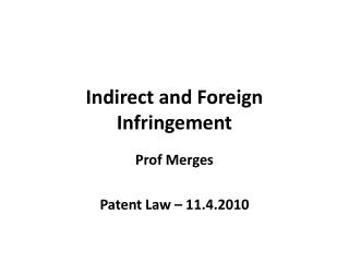 Indirect and Foreign Infringement