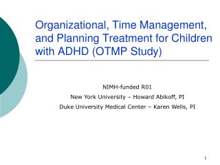 Organizational, Time Management, and Planning Treatment for Children with ADHD OTMP Study