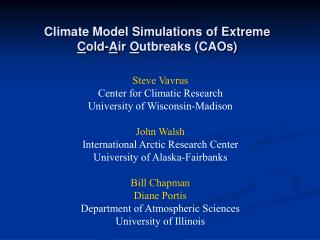 Climate Model Simulations of Extreme  Cold-Air Outbreaks CAOs