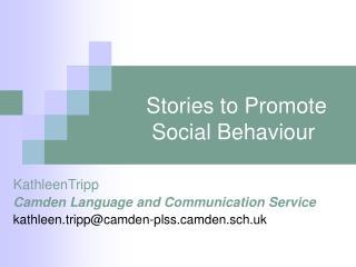 Stories to Promote Social Behaviour