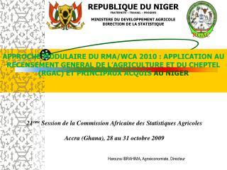 21 me Session de la Commission Africaine des Statistiques Agricoles  Accra Ghana, 28 au 31 octobre 2009