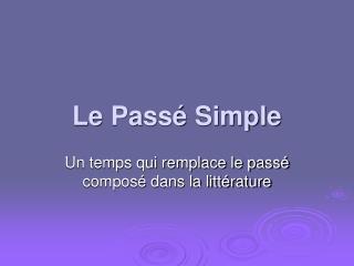 Le Pass  Simple