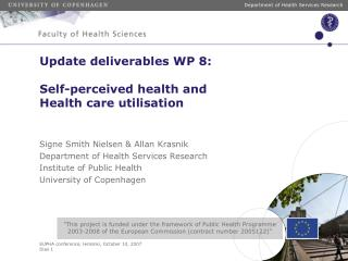Update deliverables WP 8: Self-perceived health and Health ...