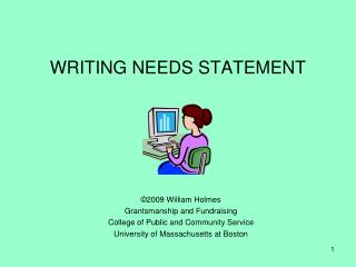 WRITING NEEDS STATEMENT