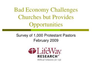 Bad Economy Challenges Churches but Provides Opportunities
