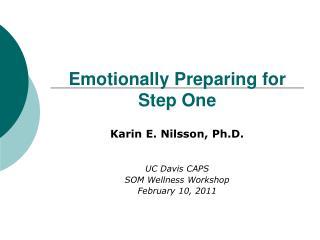 Emotionally Preparing for Step One