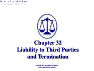 Chapter 32   Liability to Third Parties  and Termination