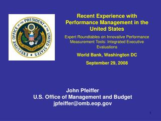 Recent Experience with Performance Management in the United States Expert Roundtables on Innovative Performance Measurem