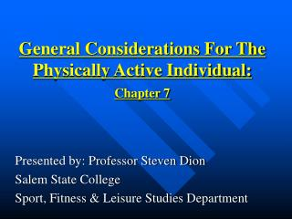 General Considerations For The Physically Active Individual: Chapter 7