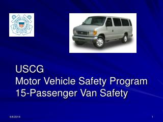 USCG  Motor Vehicle Safety Program 15-Passenger Van Safety