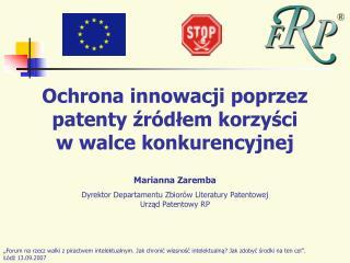 Ochrona innowacji poprzez patenty zr dlem korzysci  w walce konkurencyjnej