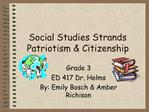Social Studies Strands Patriotism  Citizenship