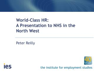 World-Class HR: A Presentation to NHS in the North West